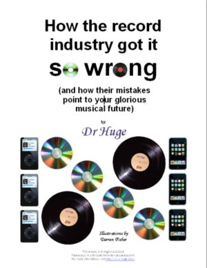 The cover of How the record industry got it so wrong.